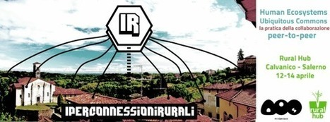 Iperconnessioni Rurali: workshop - Rural Hub | Conetica | Scoop.it