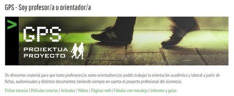Proyecto GPS - Guía online de orientación académica y profesional | #TuitOrienta | Scoop.it