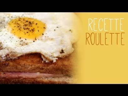 Recette : Le croque-madame | Remue-méninges FLE | Scoop.it
