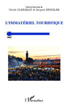 L'immatériel touristique | Tourisme vert | Scoop.it