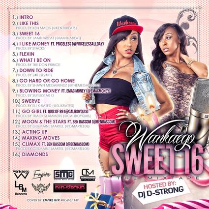 "Exclusive Music: Wankaego ""Sweet 16″ Mixtape | GetAtMe | Scoop.it"