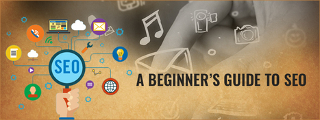 A Beginner's Guide to SEO - Carmatec Qatar WLL | Carmatec business solution | Scoop.it