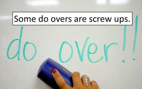 Make Mistakes - Avoid Screw Ups   Leadership in education   Scoop.it