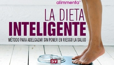 "Un libro imprescindible: ""La dieta inteligente"" 