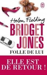 Bridget Jones « Folle de lui », Helen Fielding | Femme Attitude Magazine en ligne tendance et branché | Femme Attitude Culture | Scoop.it