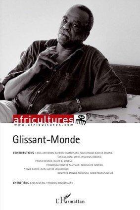 Africultures - un hommage à Edouard Glissant coordonné par Boniface Mongo-Mboussa. | caravan - rencontre (au delà) des cultures -  les traversées | Scoop.it