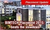 BIMTECH (Greater Noida) Placements 2015 beats the slowdown; Average salary up | MBA Universe | Scoop.it