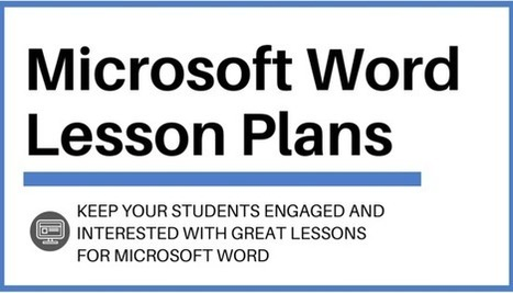 Microsoft Word Lesson Plans to Wow Your Students | HCS Learning Commons Newsletter | Scoop.it