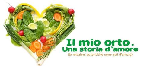 Il mio orto. Una storia d'amore | Facebook | yemaya naturopatia counseling e coaching | Scoop.it