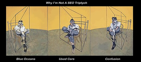 Why I'm Not A SEO via @Scenttrail Now #1 on Google! TY Readers & Sharers | BI Revolution | Scoop.it