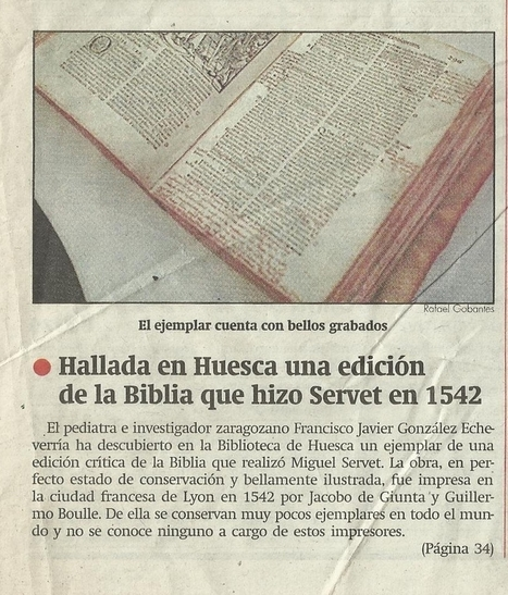 08-01-1999 Herald of Aragon- Discovered a new edition of the Bible by Servetus- Gonzalez Echeverria | Michael Servetus. Discovered  new works and true Identity. Proofs, lectures and International Congresses. | Scoop.it