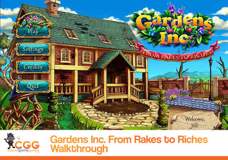 Gardens Inc.: From Rakes to Riches Walkthrough: From CasualGameGuides.com | Casual Game Walkthroughs | Scoop.it