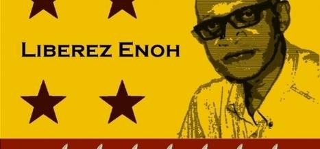 Libérez Enoh | La Faim de l'Histoire | Scoop.it