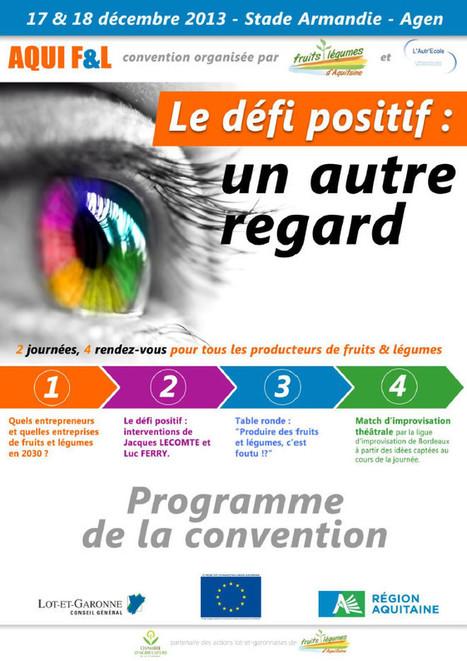 Demandez le programme ! - Convention fruits et légumes d'Aquitaine 2013 | Fruits et Légumes d'Aquitaine | Scoop.it