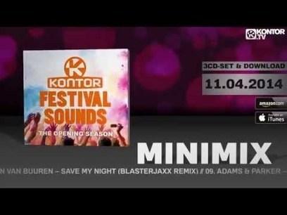 Kontor Festival Sounds - The Opening Season (Official Minimix HD) | Marketing | Scoop.it