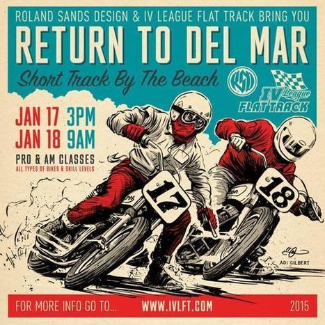 Talking Motorcycles with Roland Sands/Del Mar Flat Track | Next Moto Champion | California Flat Track Association (CFTA) | Scoop.it