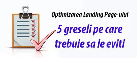 Optimizarea Landing Page-ului – 5 greseli pe care trebuie sa le eviti   Web Design, SEO, Marketing   Scoop.it