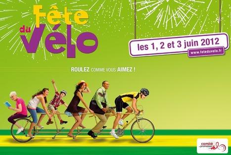 Du 1er au 3 juin - Fete du cyclotourisme/Fete du vélo - PARTOUT EN FRANCE | ParisBilt | Scoop.it