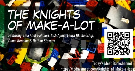 Knights of Make-a-lot - shared  by @Learn21Tech @DianeLRendina @DesignMakeTeach  @LBlanken  @nathan_stevens #ISTE2015 | iPads in Education | Scoop.it