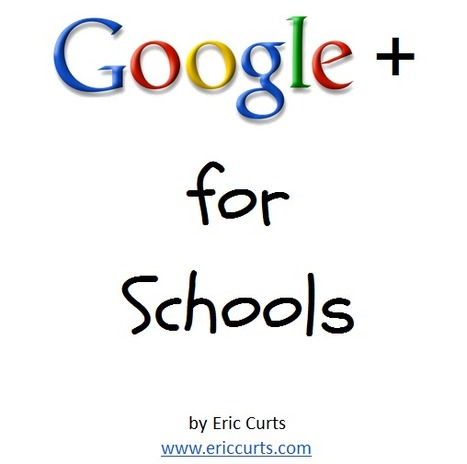 Google+ for Schools - by Eric Curts - Google Drive | The 21st Century | Scoop.it