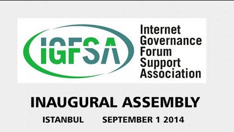 Internet Society to Establish Association in Support of the Internet Governance Forum | IGFSA | #IGF2014 Reflections | Scoop.it