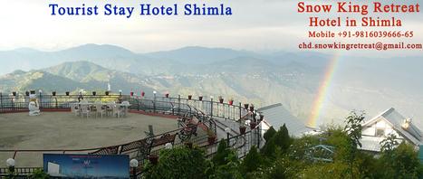 Stay Our Hotel Shimla | Hotel in Shimla - Snow King Retreat | Scoop.it