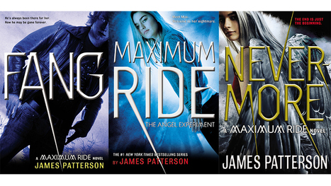 James Patterson 'Maximum Ride' YA Books to Become YouTube Miniseries | YA Book News | Scoop.it