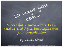 10 Ways To Successfully Incorporate Lean Startup and Agile Into Your Organisation | Agile MARKETING Mix | Scoop.it