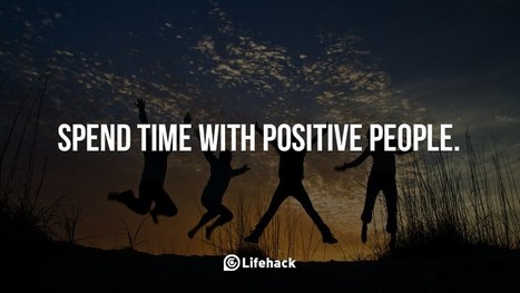 Spend Time with Positive People | MILE Development | Scoop.it
