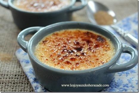 Crème brulée , recette facile | Les recette de les joyaux de sherazade | Scoop.it