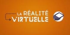Qu'est-ce que la réalité virtuelle ? | TIC et TICE mais... en français | Scoop.it