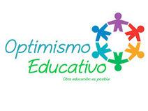 OPTIMISMO EDUCATIVO   Educación con corazón...♥   Scoop.it