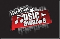 The Liverpool Music Awards 2013 Returns in August   MusicMafia   Scoop.it