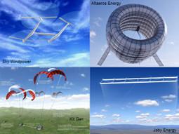 Eoliennes volantes : l'avenir de l'énergie est dans le ciel ! | Technologies, progrès, liberté | Scoop.it