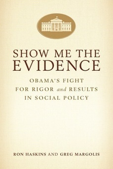 Show Me the Evidence: Obama's Fight for Rigor and Results in Social Policy | Healthy Marriage Links and Clips | Scoop.it