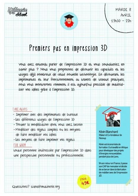 Mes premiers pas en impression 3D - Mutinerie, libres ensemble - espace de coworking à Paris | Mutinerie School | Scoop.it