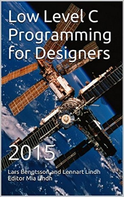 Low Level C Programming for Designers: 2015 | Free eBooks Download | Scoop.it