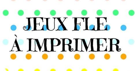 Francés hasta en la sopa...: Jeux pour la classe de FLE à imprimer (recopilatoire) | FLE enfants | Scoop.it