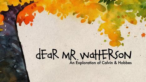 Dear Mr. Watterson - Trailer | Animación, videojuegos, tutoriales | Scoop.it