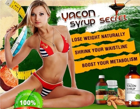 Yacon Syrup Secret - Fastest Fat Burn (Supplies Limited) | Get Slim Body Now with Yacon Syrup Secret | Scoop.it