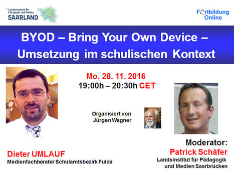 Webinar: BYOD - Bring Your Own Device - Umsetzung im schulischen Kontext | BYOD – Bring Your Own Device | Scoop.it
