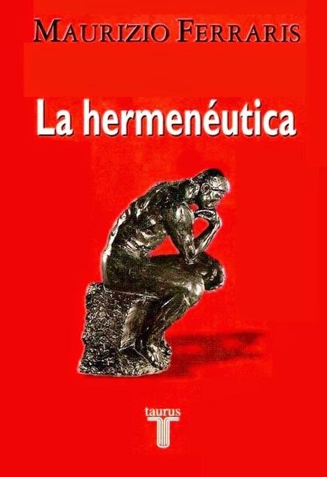 La hermenéutica – Maurizio Ferraris   FreeLibros   Platón   Scoop.it