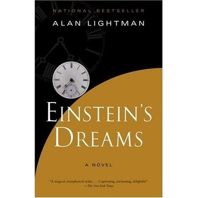 Einstein's Dreams | BRS | Scoop.it