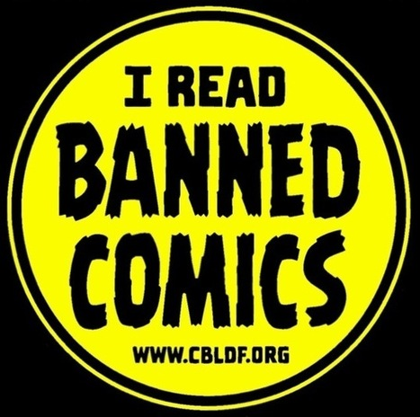 Banned Books Week 2014 Celebrates Graphic Novels | Comic Book Legal Defense Fund | Graphic novels in the classroom | Scoop.it