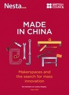 Made in China: Makerspaces and the search for mass innovation | Nesta | Peer2Politics | Scoop.it