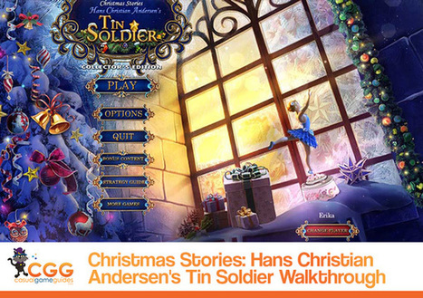 Christmas Stories: Hans Christian Andersen's Tin Soldier Walkthrough: From CasualGameGuides.com | Casual Game Walkthroughs | Scoop.it