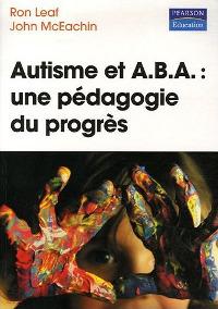 Autisme et ABA: une pédagogie du progrès   badache67@yahoo.fr   Scoop.it