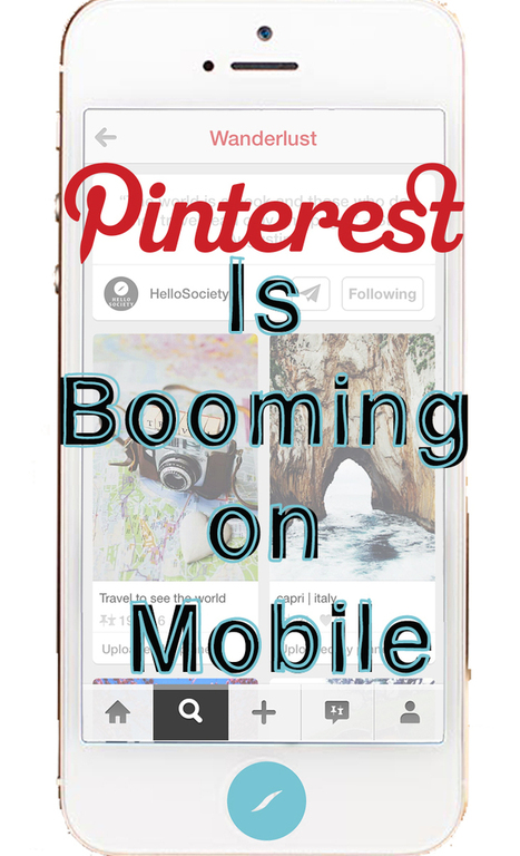 Pinterest is Booming on Mobile | Pinterest | Scoop.it