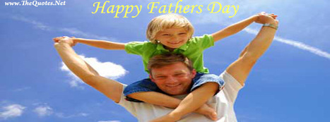 Facebook Cover Image - Images in 'Fathers Day' Tag - TheQuotes.Net | Facebook Cover Photos | Scoop.it