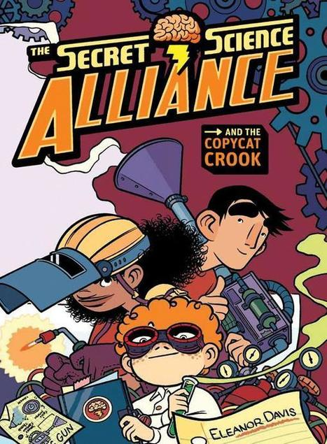 Review: Secret Science Alliance | The Beguiling Books & Art | Technology To Teach | Scoop.it